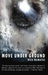 Move Under Ground - Nick Mamatas