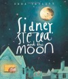 Sidney, Stella and the Moon - Emma Yarlett