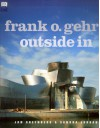 Frank O. Gehry: Outside In - Jan Greenberg, Sarah Jane Jordan