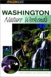 Washington Nature Weekends - Patricia Sunny Walter, Sunny Walter, Janet O'Mara