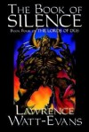 The Book of Silence: Book 4 of the Lords of Dus - Lawrence Watt-Evans
