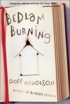 Bedlam Burning - Geoff Nicholson