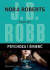 Psychoza i śmierć - J.D. Robb