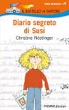 Diario segreto di Susi. Diario segreto di Paul - Christine Nöstlinger, Laura Accomazzo