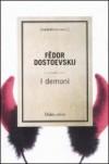 I demoni - Fyodor Dostoyevsky