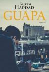 Guapa - Saleem Haddad, Andreas Diesel