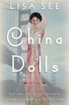 China Dolls: A Novel - Lisa See