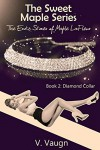 Diamond Collar: The Erotic Stories of Maple LaFleur (The Sweet Maple Series Book 2) - V Vaugn
