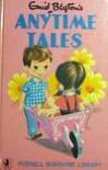 Anytime Tales (Sunshine) - Enid Blyton
