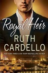 Royal Heir - Ruth Cardello