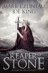 A Reaper of Stone - Mark Gelineau, Joe King