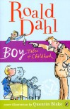 Boy: Tales of Childhood - Quentin Blake, Roald Dahl