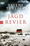 Jagdrevier: Kriminalroman (Die Embla-Nyström-Krimis, Band 1) - Helene Tursten, Lotta Rüegger, Holger Wolandt