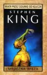 Wiatr przez dziurkę od klucza - Stephen King, Zbigniew Królicki