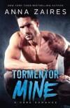 Tormentor Mine: A Dark Romance - Anna Zaires, Dima Zales