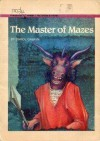 The Master of Mazes - Carol Gaskin