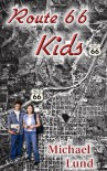 Route 66 Kids - Michael Lund