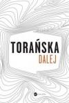 Dalej - Teresa Torańska