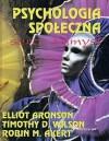 Psychologia społeczna: serce i umysł - Elliot Aronson