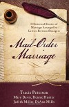 Mail-Order Marriage (Stick-With-Me Notes) - Mary Davis, Judith McCoy Miller, DiAnn Mills, Denise Hunter, Tracie Peterson