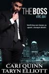 The Boss Vol. 6: a Hot Billionaire Romance - Cari Quinn, Taryn Elliott
