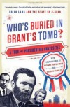 Who's Buried in Grant's Tomb - C-SPAN