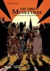 Die drei Musketiere - Aufzeichnungen des jungen D'Artagnan - Nicolas Juncker, Greg Salsedo