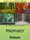 Prophecy - Pelaam