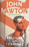 Friends and Traitors - John Lawton
