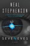 Seveneves: A Novel - Neal Stephenson