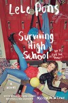 Surviving High School: A Novel - Lele Pons, Melissa de la Cruz