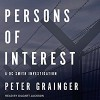 Persons of Interest - Peter Grainger, Gildart Jackson