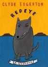 Redeye: A Western - Clyde Edgerton