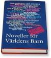 Noveller för världens barn 2005: Årets tema spänning - K. Arne Blom