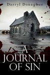 A Journal of Sin - Darryl Donaghue, Jane Adams, Shannon Cook, Kit Foster