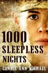 1000 Sleepless Nights - Connie Ann Michael