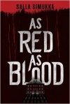 As Red as Blood  - Owen Witesman, Salla Simukka