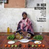 In Her Kitchen: Stories and Recipes from Grandmas Around the World - Gabriele Galimberti