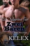 Ein Marine für zwei Bären (Bear Mountain 14) - Kelex, Sage Marlowe
