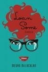 Loan Some: A Novella - Megan McLachlan