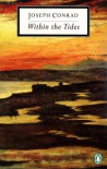Within the Tides (Twentieth-Century Classics) - Joseph Conrad