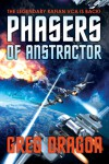 Phasers of Anstractor - Greg Dragon