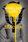 W sidłach losu - Alexandra Bracken