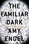 The Familiar Dark - Amy Engel
