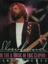Slowhand: The Music of Eric Clapton - Mark Roberty