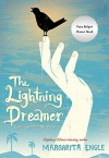 The Lightning Dreamer: Cuba's Greatest Abolitionist - Margarita Engle