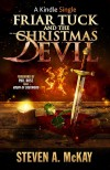 Friar Tuck and the Christmas Devil - Steven A. McKay