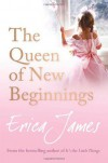 The Queen of New Beginnings - Erica James