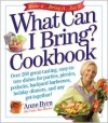 What Can I Bring? Cookbook - Anne Byrn,  Susan Goldman (Photographer)