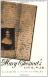 Mary Chesnut's Civil War - Mary Boykin Chesnut, C. Vann Woodward